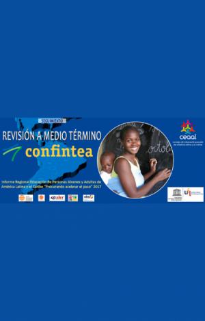 Imagen con las palabras Revisión a Medio Termino de la CONFINTEA VI, con una fotografia de una mujer y su niño.