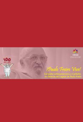 """Imagen del blog de Campaña en Defensa del Legado de Paulo Freire, donde se ve una fotografia de él y las palabras """"Paulo Freire vive! Campaña Latinoamericana y caribeña en Defensa del Legado de Paulo Freire"""""""
