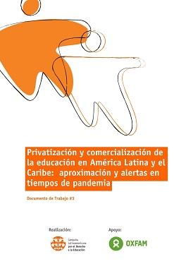 Privatización y comercialización de la educación en América Latina y el Caribe:  aproximación y alertas en tiempos de pandemia