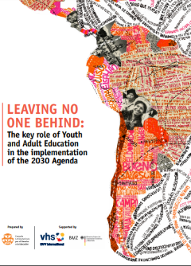 Leaving no one behind: The key role of Youth and Adult Education in the implementation of the 2030 Agenda
