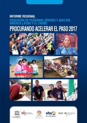 Procurando acelerar el paso 2017 – Informe regional