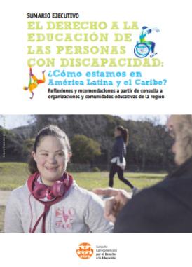 El derecho a la educación de las personas con discapacidad: ¿Cómo estamos en América Latina y el Caribe? (Sumario Ejecutivo)