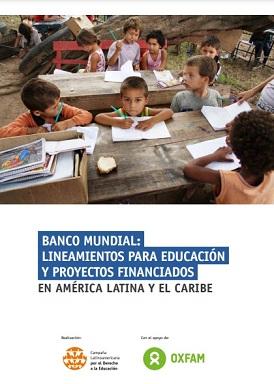 Banco Mundial: lineamientos para educación y proyectos financiados en América Latina y el Caribe