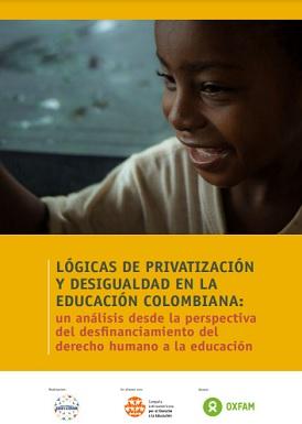 Lógicas de privatización y desigualdad en la educación colombiana: un análisis desde la perspectiva del desfinanciamiento del derecho humano a la educación