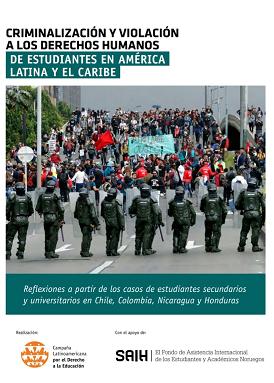 Criminalización y Violación a los Derechos Humanos de Estudiantes en América Latina y el Caribe