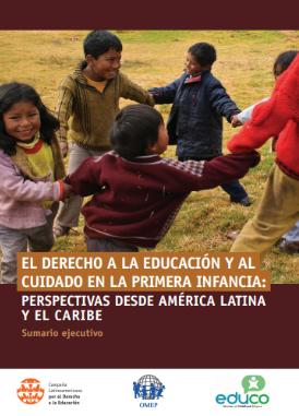 El derecho a la educación y al cuidado en la primera infancia: perspectivas desde América Latina y el Caribe (Sumario Ejecutivo)