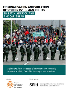 Criminalisation and Violation of Students´Human Rights in Latin America and the Caribbean – complete