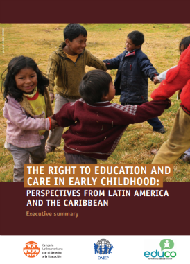 The right to education and care in early childhood: perspectives from Latin America and the Caribbean (Executive Summary)