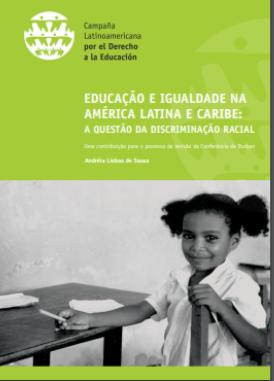 Educação e igualdade na América Latina e Caribe: A questão da discriminação racial