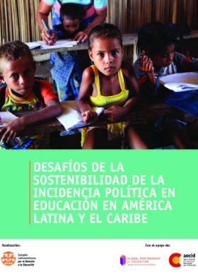 Desafíos de la sostenibilidad de la incidencia política en educación en América Latina y el Caribe