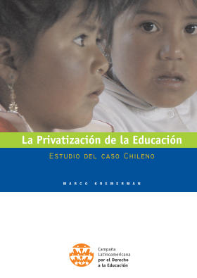 La Privatización de la Educación: Estudio del caso Chileno