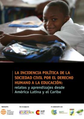 La incidencia política de la sociedad civil por el derecho humano a la educación: relatos y aprendizajes desde América Latina y el Caribe