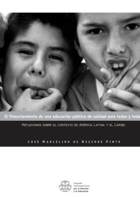 El financiamiento de una educación pública de calidad para todos y todas - reflexiones sobre el contexto de América Latina y el Caribe