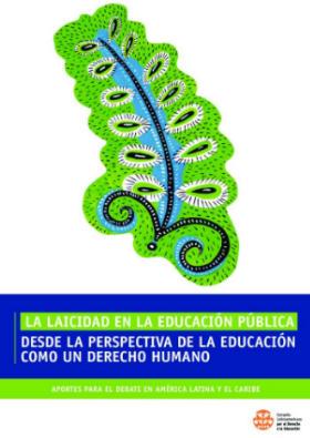 La laicidad en la educación pública desde la perspectiva de la educación como un derecho humano