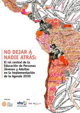 No dejar a nadie atrás: El rol central de la Educación de Personas Jóvenes y Adultas en la implementación de la Agenda 2030