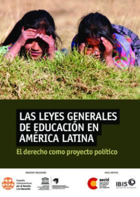 Las Leyes Generales de Educación en América Latina y el Caribe - El derecho como proyecto político