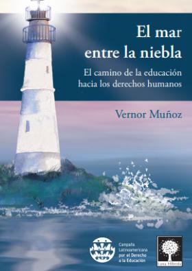 El mar entre la niebla - El camino de la educación hacia los derechos