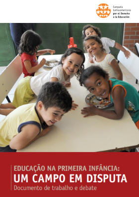 Educación en la Primera Infancia: un campo en disputa - documento de trabajo y debate (en portugués)