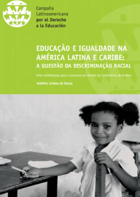 Educação e igualdade na América Latina e Caribe – a questão da discriminação racial (en portugués)
