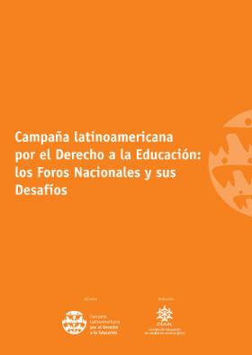 Campaña Latinoamericana por el Derecho a la Educación: los Foros Nacionales y sus desafíos