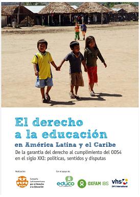 El derecho a la educación en América Latina y el Caribe - De la garantía del derecho al cumplimiento del ODS4 en el siglo XXI: políticas, sentidos y disputas