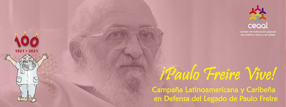 Campaña en Defensa del Legado de Paulo Freire