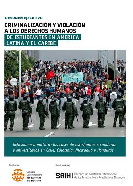 Criminalización y Violación a los Derechos Humanos de Estudiantes en América Latina y el Caribe (Resumen Ejecutivo)