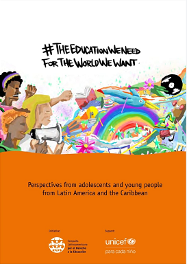 #TheEducationWeNeed for the world we want – Perspectives from adolescents and young people from Latin America and the Caribbean